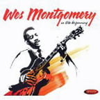 Wes Montgomery – In the Beginning – Resonance Records (3 LP set)