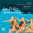 """VIVALDI: Le quattro stagione (The Four Seasons); Violin Concerto in D, """"Il grosso mogul""""; G.A. BRESCIANELLO: Violin Concerto – La Folia Barockorchester – Stockfisch"""