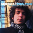 Bob Dylan – The Best Of The Cutting Edge 1965-1966/ The Bootleg Series Vol. 12 – Columbia/Legacy – 3 vinyls+2 CDs
