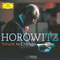 Horowitz: Return to Chicago =  Works of SCARLATTI, MOZART, SCRIABIN, SCHUMANN, LISZT, MOSZKOWSKI – DGG (2 CDs)