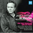 "James Brawn in Recital, Vol. 2 – ""The Time Traveller  and His Muse"" = Works of SCARLATTI, BACH,MOZART, BEETHOVEN, SCHUBERT, CHOPIN, LISZT, GRIEG, BRAHMS, SCRIABIN, RACHMANINOFF, PROKOFIEV & GERSHWIN – MSR Classics (2 CDs)"
