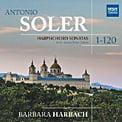 ANTONIO SOLER: Harpsichord Sonatas (Complete Rubio Edition) – Barbara Harbach, harpsichord – MSR Classics