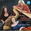 """Poetry in Motion"" = Works of ALBERT, DEBUSSY, LOCKLAIR & Others – Fire Pink Trio – MSR Classics"