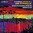 ***********  MULTICHANNEL DISC OF THE MONTH  ************ RACHMANINOV: Sym. No. 2; LIADOV: The Enchanted Lake – Bergen PO/ Andrew Litton – BIS