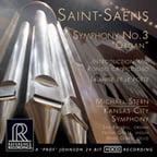 "SAINT-SAENS: Symphony No. 3 ""Organ""; Intro and Rondo capriccioso in a; La muse et le poete for violin, cello & orch. – Jan Kraybill, pipe organ/Kansas City Sym./ Michael Stern – Reference Recordings (45 rpm vinyl)"