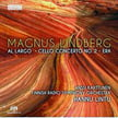 LINDBERG: Al Largo; Cello Concerto No. 2 – Era-Anssi Karttunen, cello – Finnish Radio Sym. Orch./ Hannu Lintu – Ondine