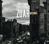Christopher Zuar Orchestra – Musings – Sunnyside