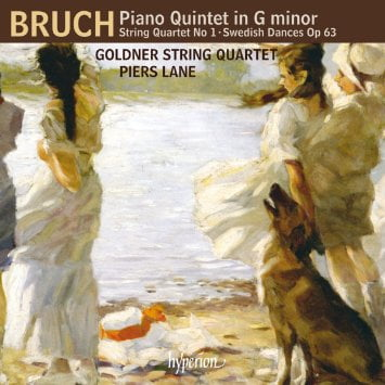 BRUCH: String Quartet in c; Swedish Dances for Violin and Piano; Piano Quintet in g – Piers Lane, p./ Goldner String Q. – Hyperion