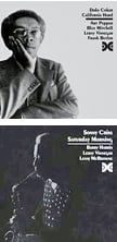 Dolo Coker – California Hard / Sonny Criss – Saturday Morning – both Elemental/Xanadu
