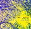Metalwood – Twenty – CellarLive