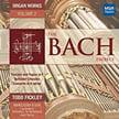"""The Bach Project, Volume 2"" [TrackList follows] = Todd Fickley, organ – MSR Classics"