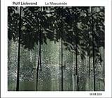 La Mascarade – Works of Robert De Visee and Francesco Corbetta – Rolf Lislevand – ECM New Series