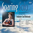 """Soaring Solo – Unaccompanied Works II"" – Stephanie Sant'Ambrogio, violin & viola – MSR Classics"