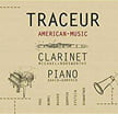"""Traceur – American Music for Clarinet and Piano"" = Works of ROBERT BEASER, JOSEPH SCHWANTNER, LUKAS FOSS, MARTI EPSTEIN, DEREK BERMEL & DAVID GOMPPER – Michael Norsworthy, clar. – New Focus"