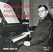 SHOSTAKOVICH plays SHOSTAKOVICH: 2 Piano Concertos; Concertino, Piano Quintet; Cello Sonata & others – Shostakovich & others – Praga Digitals