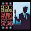 Curtis Stigers, vocals – One More For The Road – with The Danish Radio Big Band – Concord Jazz