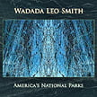 Wadada Leo Smith – America's National Parks – Cuneiform