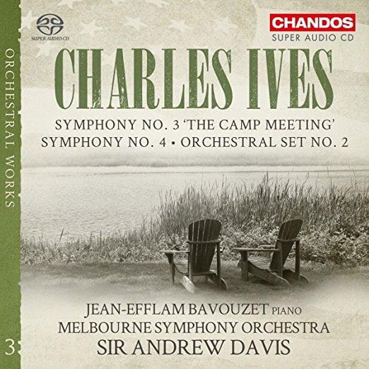 IVES: Symphonies No. 3 & No.4; Orchestral Set No. 2 – Jean-Efflam Bavouzet, p., Sir Andrew Davis / Melbourne Sym. Orch. – Chandos