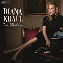 Diana Krall – Turn Up The Quiet – Verve
