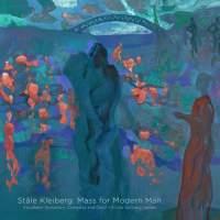 KLEIBERG : Mass for Modern Man – Mari Eriksmoen (sop) / Johannes Weisser (bar) / Trondheim SO & Choir / Eivind Gullberg Jensen – Pure Audio Blu-ray 2L