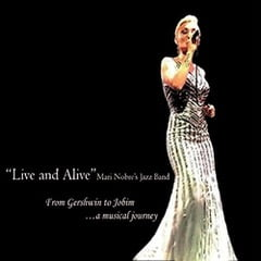 Mari Nobre – Live And Alive: From Gershwin To Jobim –  Chrome Records