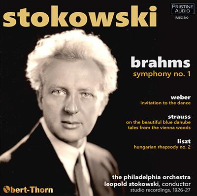 Leopold STOKOWSKI conducts BRAHMS: Symphony No. 1; WEBER: Invitaton to the Dance; STRAUSS: Blue Danube and Vienna Woods Waltzes; LISZT: Hungarian Rhapsody No. 2 – Philadelphia Orch./ Leopold Stokowski – PASC