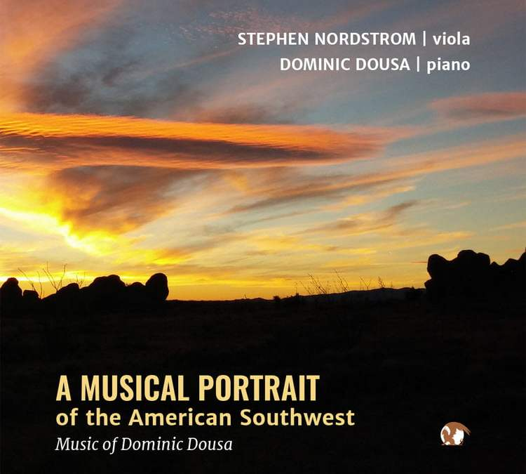 Dominic DOUSA:  Musical Portrait of the American Southwest – Stephen Nordstrom (vla.) / Dominic Dousa (p.) – Blue Griffin