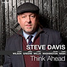 Steve Davis – Think Ahead – Smoke Sessions Records