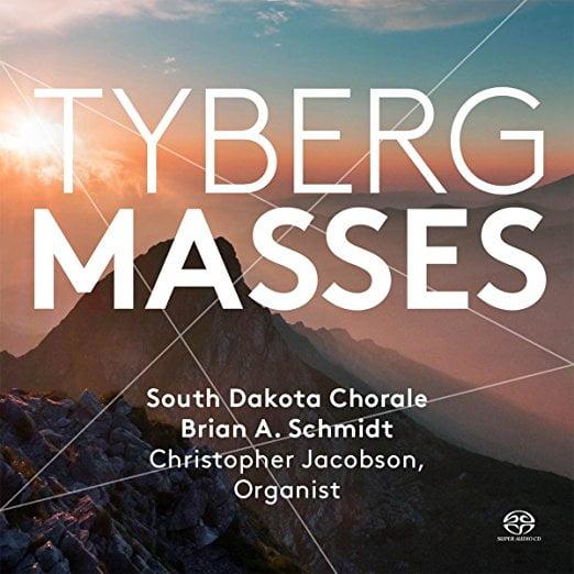 Marcel TYBERG: Masses – Christopher Jacobson (organ)South Dakota Chorale/Brian A. Schmidt- Pentatone