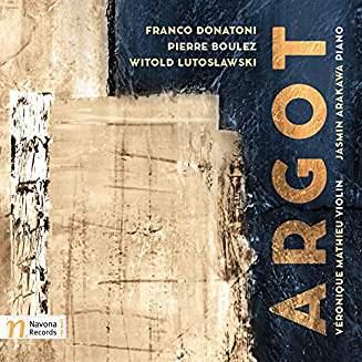 Franco DONATONI: Argot; Pierre BOULEZ: Anthèmes; Witold LUTASLAWSKI: Partita for violin and piano  – Véronique Mathieu (vln.) /Jasmin Arakawa (p.) – Navona Records