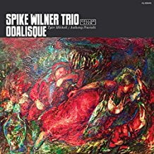 Spike Wilner Trio – Odalisque – CellarLive