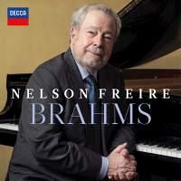 BRAHMS: Piano Sonata; Intermezzi; Capriccio; Ballade; Klavierstücke; Waltz – Nelson Freire, piano – Decca