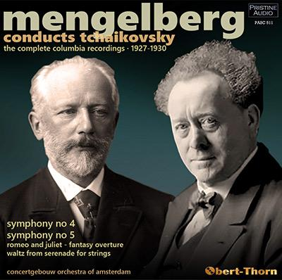 Mengelberg conducts TCHAIKOVSKY: Romeo and Juliet Overture; Symphony No. 4; Symphony No. 5; Serenade for Strings – Concertgebouw Orchestra of Amsterdam/ Willem Mengelberg – Pristine Audio