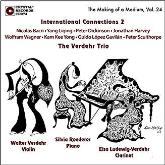 "The Verdehr Trio, ""International Connections 2"" = Violin, Clarinet, Piano trios by Nicolas BACRI; Yang LIQING; Peter DICKINSON;  Jonathan HARVEY; Wolfram WAGNER; Kam Kee YONG; Guido Lopez GAVILAN; Peter SCULTHORPE – Verdehr Trio – Crystal Records"