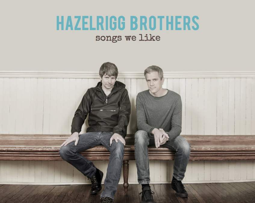 George & Geoff HAZELRIGG: Songs We Like