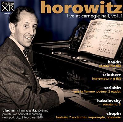 Horowitz Live at Carnegie Hall, Vol. 1 = Works of HAYDN, SCHUBERT, SCRIABIN, KABALEVSKY, CHOPIN – Pristine