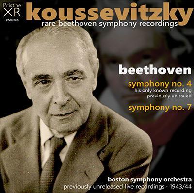 BEETHOVEN: Symphony No. 4 & No. 7 – Boston Symphony Orchestra/ Serge Koussevitzky – Pristine Audio