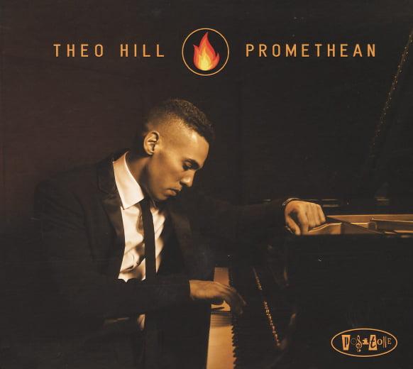 Theo Hill – Promethean – Posi-Tone