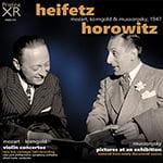 """Heifetz and Horowitz = MUSSORGSKY: Pictures at an Exhibition; MOZART: Violin Concerto No. 5 """"Turkish""""; KORNGOLD: Violin Concerto – Vladimir Horowitz, piano/ Jascha Heifetz, violin/ New York Philharmonic Orchestra/ Efrem Kurtz – Pristine"""