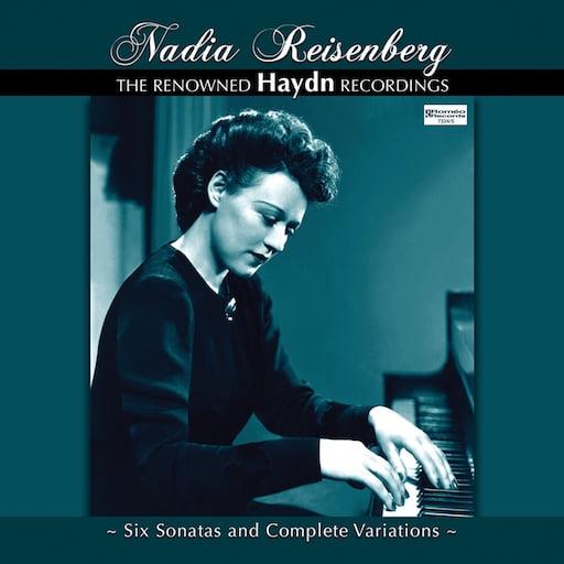 Nadia Reisenberg: The Remastered HAYDN Recordings, 1955-1958 – Nadia Reisenberg, piano – Romeo Records