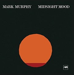 Mark Murphy – Midnight Mood