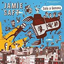 Jamie Saft – Solo a Genova – Rare Noise Records