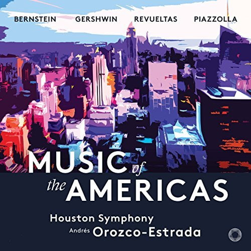 Music of the Americas: Andres Orozco-Estrada, The Houston Symphony – Works by Astor Piazzolla, Silvestre Revueltas George Gershwin, Leonard Bernstein – Pentatone