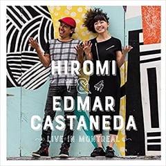Hiromi & Edmar Castaneda – Live In Montreal – Telarc
