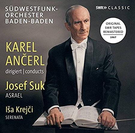 """SUK: Symphony No. 2, """"Asrael""""; KREJCI: Serenata for Orchestra – Southwest Orchestra of Baden-Baden/ Karel Ancerl – SWR"""