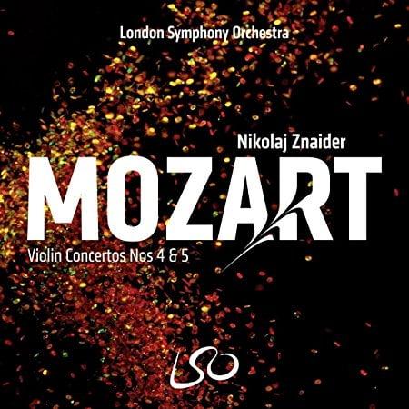 MOZART: Violin Concerto Nos. 4 & 5 – London Symphony Orchestra/ Nikolaj Znaider, violin and conductor – LSO