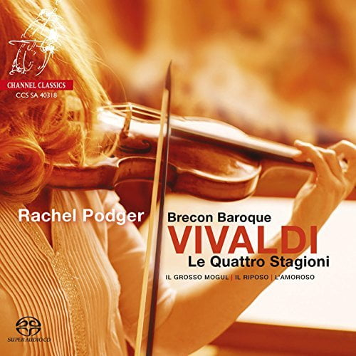 Vivaldi: The Four Seasons – Rachel Podger / Brecon Baroque—Channel Classics