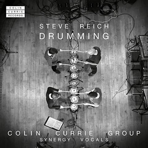 Reich: Drumming – Colin Currie Group with Synergy Vocals – Colin Currie Records