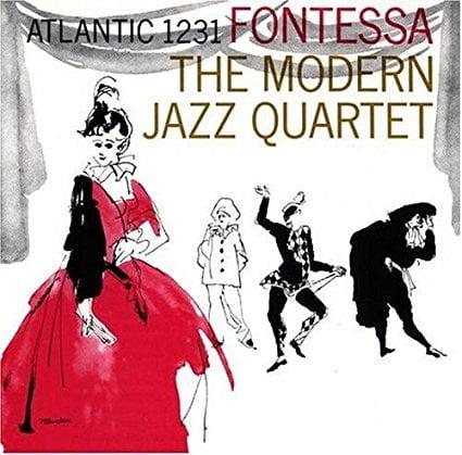 The Modern Jazz Quartet – Fontessa – Atlantic/Speakers Corner