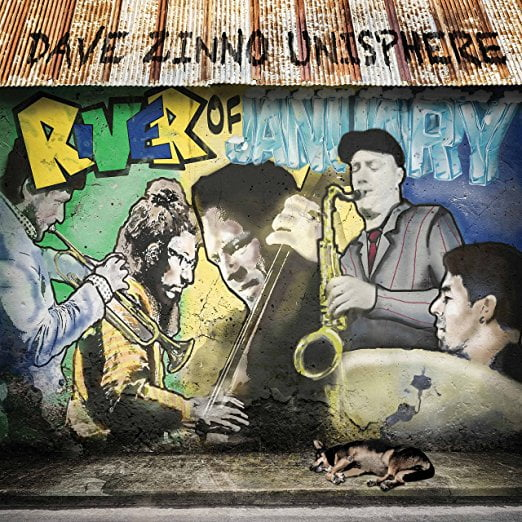 Dave Zinno Unisphere – River of January – Whaling City Sound